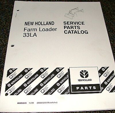 Ford New Holland Tractor Parts Catalog Farm Loader Model 33la