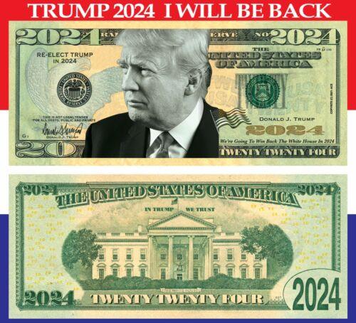 Trump 2024 100 pack I Will Be Back Dollar Bills Funny Money Maga