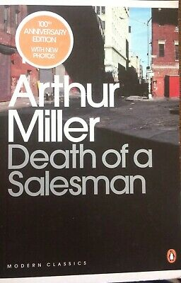 DEATH OF A SALESMAN ARTHUR MILLER PENGUIN MODERN CLASSICS -100TH ANNIVERSARY ED.