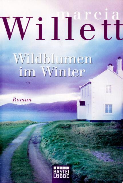 """Marcia Willett - """" Wildblumen im WINTER """" (2011) - tb"""