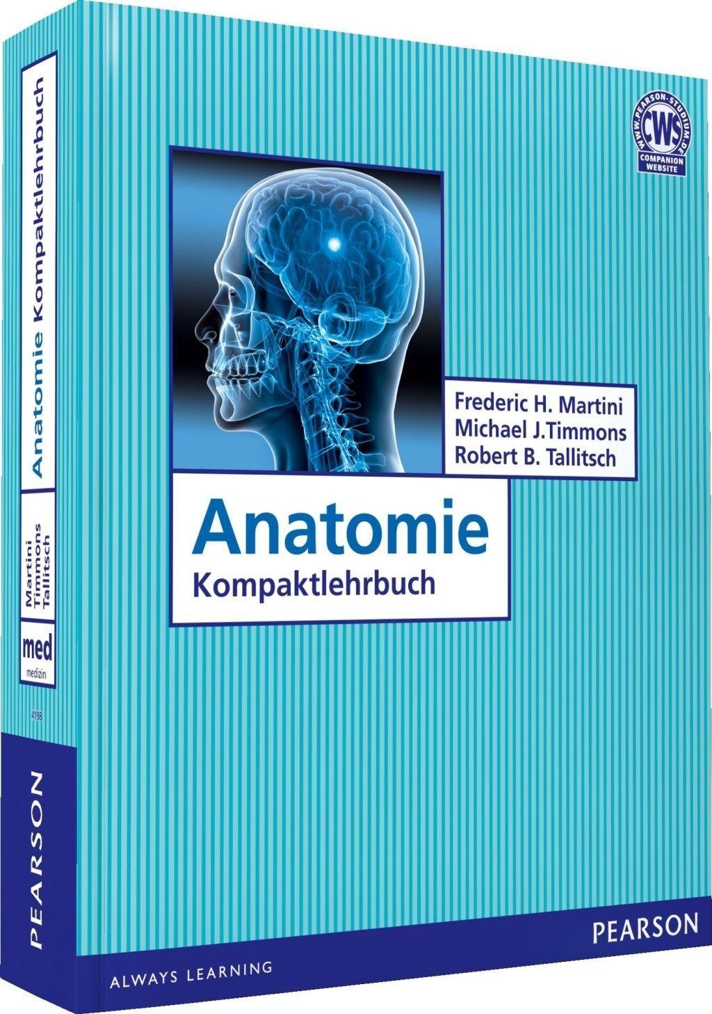 Anatomie Kompaktlehrbuch von Michael J. Timmons, Robert B. Tallitsch ...
