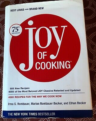 JOY of Cooking  (Cookbook) - 2006 - 75th Anniversary - 4500 Recipes hb/dj Joy Cooking Cookbook Recipes