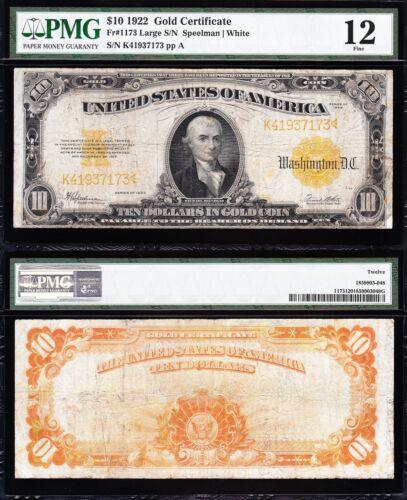 Nice Fine 1922 $10 *GOLD CERTIFICATE*! PMG 12! FREE SHIPPING! K41937173