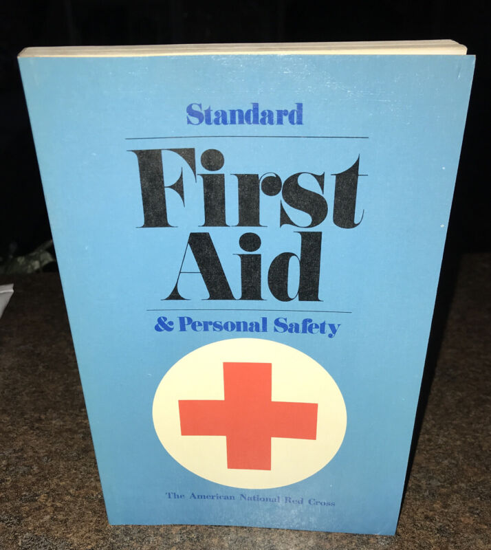 The American National Red Cross Standard First Aid & Personal Safety Book