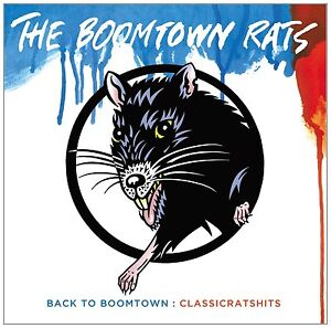 BOOMTOWN RATS - BACK TO BOOMTOWN: CLASSIC RATS HITS CD ALBUM (2013)