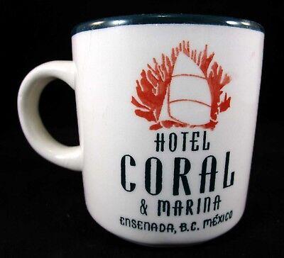 EUC HOTEL CORAL & MARINA, ENSENADA MEXICO SOUVENIR CERAMIC MUG 10 OZ.