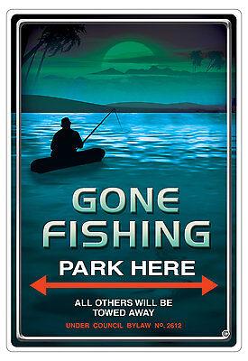 GONE FISHING PARKING SIGN