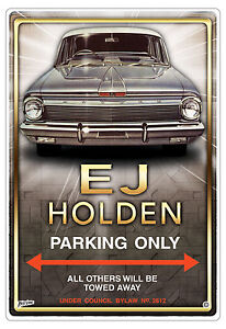 EJ HOLDEN CAR CAR PARKING SIGN