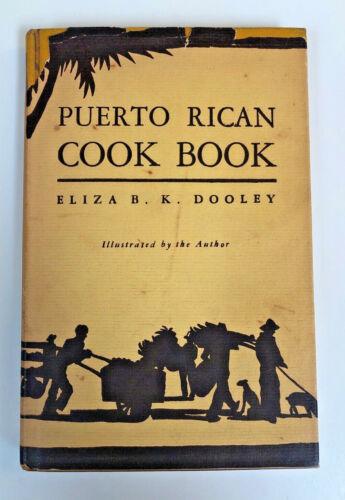 Puerto Rican Cook Book Rare Elizabeth B.K. Dooley Dietz Press Hardcover