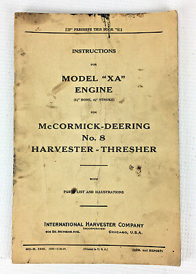 Mccormick-deering No. 8 Model Xa Engine Manual - Harvester Thresher