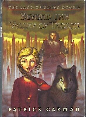 Beyond the Valley of Thorns Bk. 2 by Patrick Carman (2005,