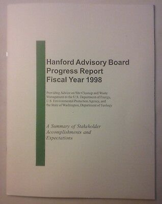Hanford Advisory Board Progress Report Fiscal Year 1998 Nuclear Waste Cleanup