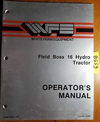 Wfe White Field Boss 16 Hydro Tractor Owners Operators Manual 432482 388