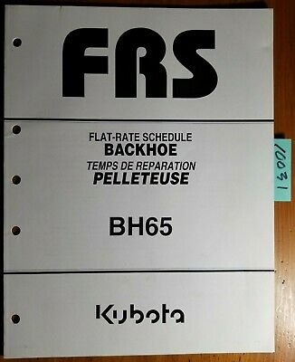 Kubota Bh65 Backhoe Flat-rate Schedule Manual 9y122-00660 508