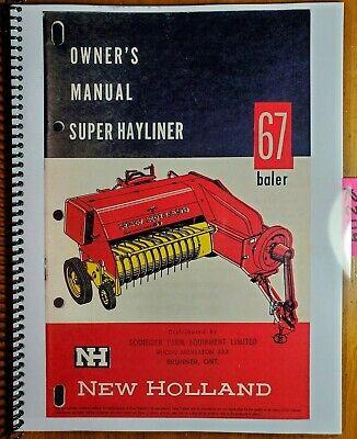 New Holland Super 67 S67 Hayliner Baler Owners Operators Manual 067-3-10m 361