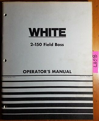 Wfe White 2-150 Field Boss Tractor Owners Operators Manual 432 416 275
