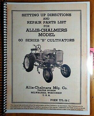 Allis-chalmers 60 Series B 61 61a 62 63 63a 64 65 66 69 Cultivator Parts Manual