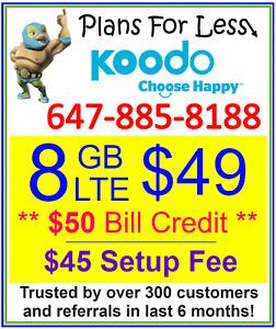Koodo 8GB $49 LTE data plan UNLIMITED talk/text + $50 credit