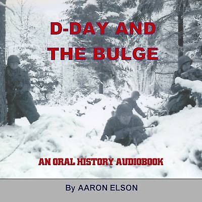 D-Day and the Battle of the Bulge: World War II veteran interviews 11 hours WW2