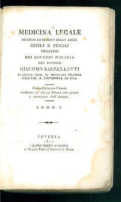 BARZELLOTTI GIACOMO MEDICINA LEGALE LEGGI CIVILI E PENALI TOMO I MILESI 1822