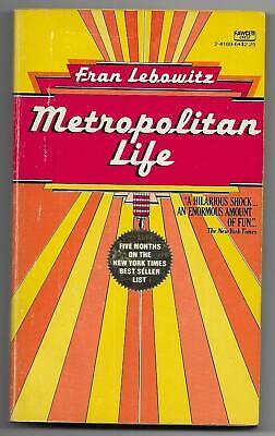 Metropolitan Life by Fran Lebowitz (1978 1st Crest pb - Neil Stuart cover art)