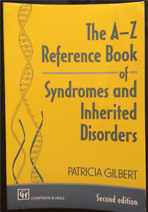The A-Z Reference Book of Syndromes and Inherited Disorders