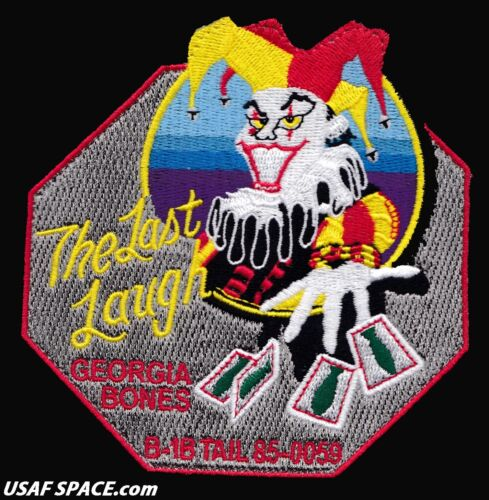 USAF 128th BOMB SQ - THE LAST LAUGH - B-1-B - STEALTH BOMBER -Robins AFB - PATCH