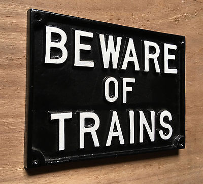 VINTAGE RAILWAY 'BEWARE OF TRAINS' SOLID CAST SIGN PLAQUE TRAIN OLD ANTIQUE