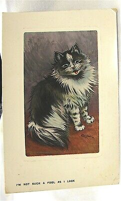 """Antique---Signed--""""Louis Wain"""" PC---""""Im Not Such A Fool as I Look"""""""