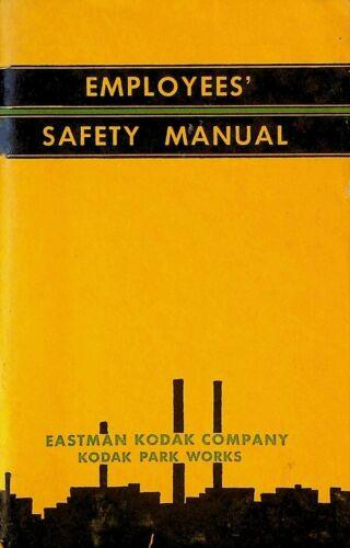 Eastman Kodak Company Kodak Park Works Employees Safety Manual 1946