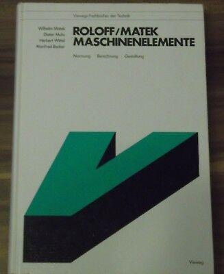 Roloff MatekMaschinenelemente Vieweg Verlag12. Auflage 1992 gebraucht kaufen  Bebra