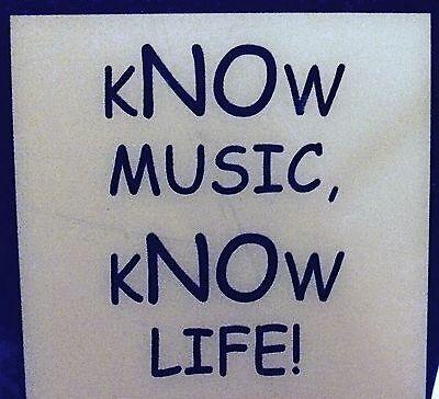 Know Music Know Life