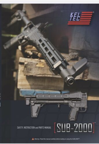 Kel-Tec Sub2000 Generation 2 Safety, Instruction and Parts Manual