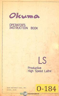 Okuma Ls Lathe Operators Instructions Manual Years 1962-1965