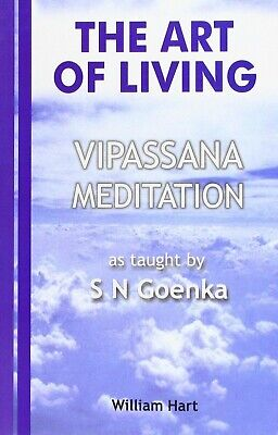 The Art of Living Vipassana Meditation by S N Goenka - (P.D.F. file)