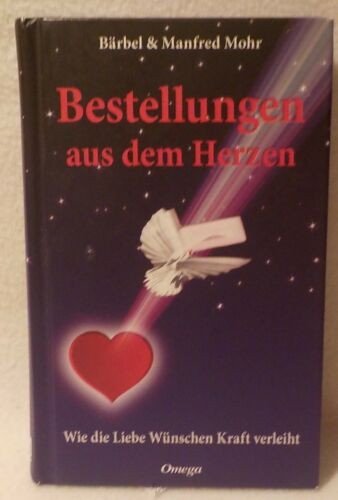 ++ Bestellungen aus dem Herzen - Bärbel & Manfred Mohr  ++
