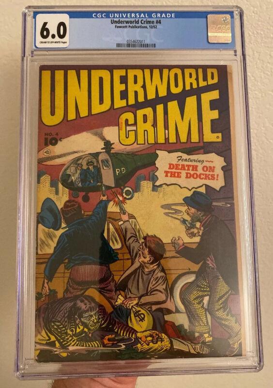 UNDERWORLD CRIME #4 (FAWCETT 1952) CGC 6.0 RARE! ONLY 4 ON THE CENSUS