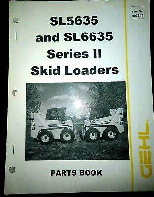 Gehl Sl5635 Sl6635 Series Ii Skid Loaders Parts Manual 907844 Book Catalog Sxt