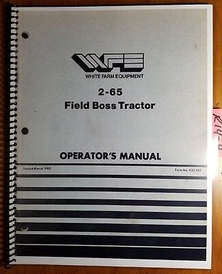 Wfe White 2-65 Field Boss Tractor Owners Operators Manual 432 457 382