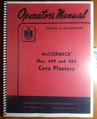 Ih International Mccormick 449 450 Corn Planter Owner Operator Manual 1005973 R1