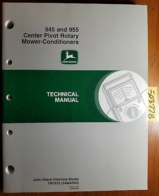 John Deere 945 955 Center Pivot Rotary Mower-conditioner Technical Manual Tm1675
