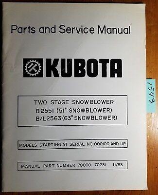 Kubota B2551 51 Bl2563 63 2 Two Stage Snowblower 100- Parts Service Manual