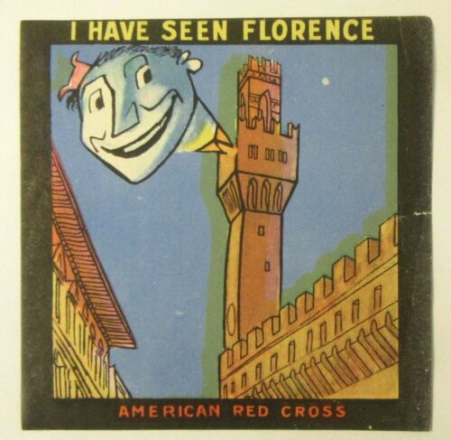 mint WWII vintage I HAVE SEEN FLORENCE American Red Cross Luggage travel sticker
