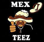 mexicanteez