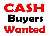 Looking For Cash Buyers.