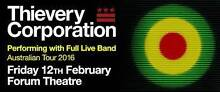 2 THIEVERY CORPORATION tickets at The Forum this Friday 12/02 Melbourne CBD Melbourne City Preview