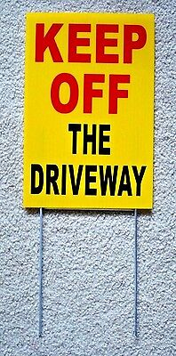 Keep Off The Driveway 8 X12 Plastic Coroplast Sign With Stake Yellow