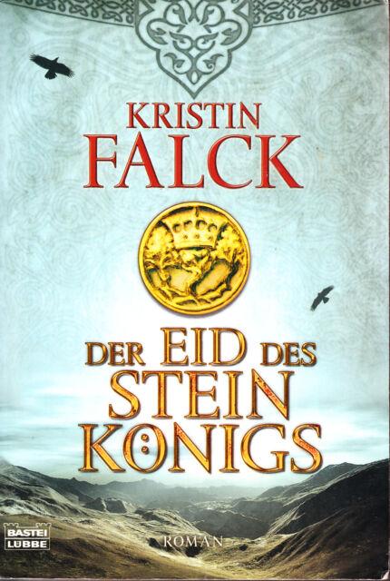 Falck, Kristin – Der Eid des Steinkönigs – TB, gebraucht, rar
