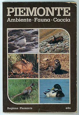 PIEMONTE AMBIENTE FAUNA CACCIA EDA 1981