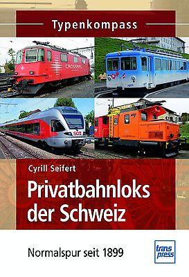 Fachbuch Privatbahnloks der Schweiz, Normalspur seit 1899, Typenkompass, NEU